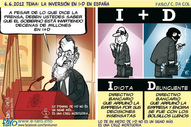 120606.Rajoy.Gobierno.inversion.I+D.idiota.delincuente% - humor en la red