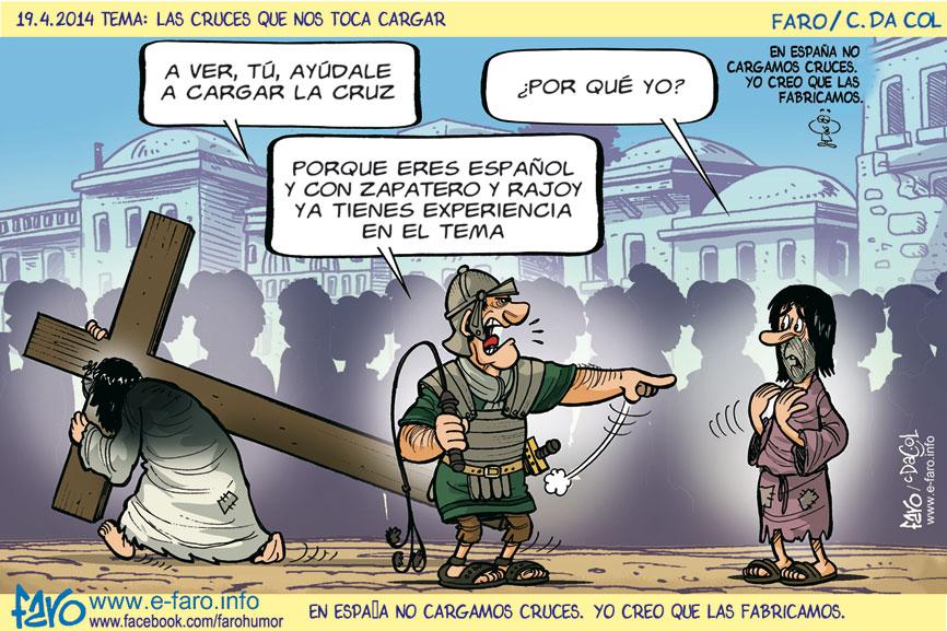 140419.FB.calvario.cruz.jesus.semana.santa.espanol.romano.rajoy.zapatero% - Humor salmón
