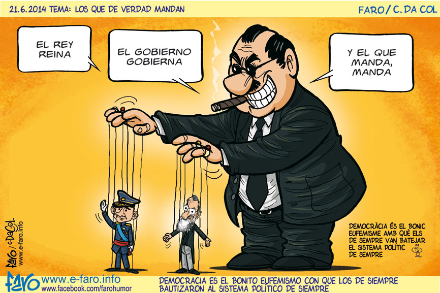 140621.FB-marionetas.rey.felipe.VI.rajoy.gobierna.gigante.capitalista% - Humor salmón